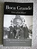 img - for Boca Grande, Lives of an Island book / textbook / text book