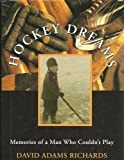 Hockey Dreams (0385256078) by Richards, David Adams