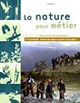 La nature pour m�tier Bac pro agricol...