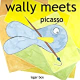 Wally meets Picasso (wallymeets Book 7) ~ isgar bos
