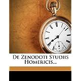 de Zenodoti Studiis Homericis...