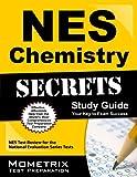 NES Chemistry (306) Exam Secrets