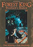 The Forest King: Woodlark's Shadow