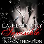 Invisible | L.A. Remenicky