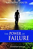 img - for The Power Of Failure, Leadership Series #3 book / textbook / text book
