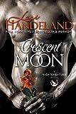 Crescent Moon: A Nightcreature Novel