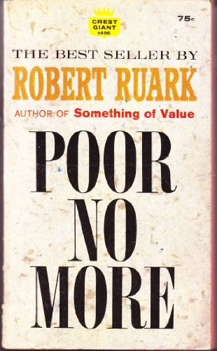 Poor No More by Robert Ruark