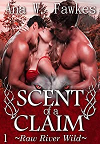 (FREE on 3/3) Scent Of A Claim by Ana W. Fawkes - http://eBooksHabit.com
