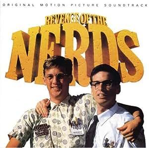 Revenge Of The Nerds: Original Motion Picture Soundtrack