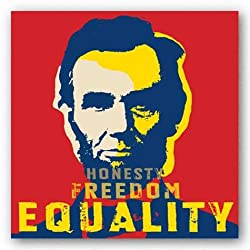 Abraham Lincoln: Honesty, Freedom, Equality 12x12 Art Print Poster