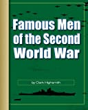 Famous Men of the Second World War