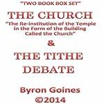 The Church & the Tithe Debate   Byron Goines