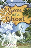 Gem of a Ghost (A Ghost of Granny Apples Mystery Series Book 3)
