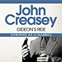 Gideon's Ride: Gideon of Scotland Yard Audiobook by John Creasey (JJ Marric) Narrated by Raymond Sawyer
