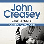 Gideon's Ride: Gideon of Scotland Yard | John Creasey (JJ Marric)