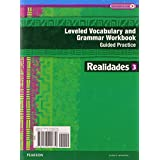 REALIDADES 2014 LEVELED VOCABULARY AND GRAMMAR WORKBOOK LEVEL 3