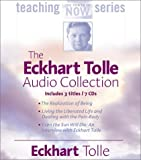 img - for The Eckhart Tolle Audio Collection (The Power of Now Teaching Series) by Tolle, Eckhart (Unabridged Edition) [AudioCD(2002)] book / textbook / text book