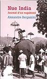 Nue india : Journal d'un vagabond