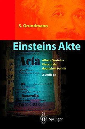 Einsteins Akte: Wissenschaft und Politik - Einsteins Berliner Zeit  [Grundmann, Siegfried] (Tapa Blanda)