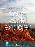 Tierra, World Explorer Relaxation (2-1/2 hours)