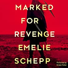 Marked for Revenge Audiobook by Emelie Schepp Narrated by Kirsten Potter