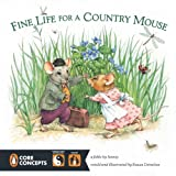img - for Fine Life for a Country Mouse (Penguin Core Concepts) book / textbook / text book