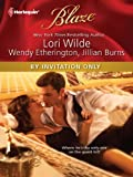By Invitation Only: Exclusively YoursPrivate PartySecret Encounter (Harlequin Blaze)