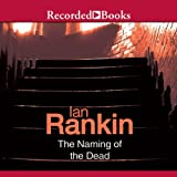 img - for The Naming of the Dead: An Inspector Rebus Novel book / textbook / text book