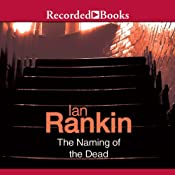 The Naming of the Dead: An Inspector Rebus Novel | [Ian Rankin]