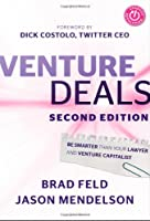 Venture Deals: Be Smarter Than Your Lawyer and Venture Capitalist, 2nd Edition Front Cover