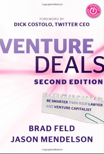 Venture-Deals-Be-Smarter-Than-Your-Lawyer-and-Venture-Capitalist