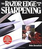 The Razor Edge Book of Sharpening