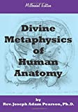 img - for Divine Metaphysics of Human Anatomy book / textbook / text book