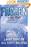 Frozen: My Journey into the World of...