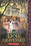 The Doll Graveyard: (a Hauntings novel)