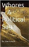 img - for Whores -- A Political Saga book / textbook / text book