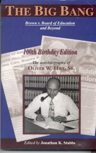 The Big Bang: Brown v. Board of Education and Beyound 100th Birthday Edition (Autobiography of Olive