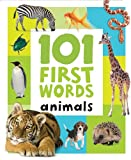 101 FIRST WORDS: ANIMALS