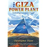 The Giza Power Plant: Technologies of Ancient Egyptby Christopher Dunn