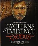 Patterns of Evidence: Exodus: A Filmmaker's Journey