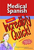 Product 1582556849 - Product title Medical Spanish Made Incredibly Quick! (Incredibly Easy! Series®)