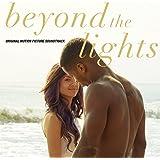 Beyond The Lights (Original Motion Picture Soundtrack)