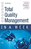 Total Quality Management in a Week (0340849460) by MacDonald, John