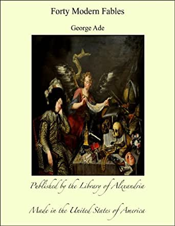 ADES FABLES GEORGE ADE COLLECTION