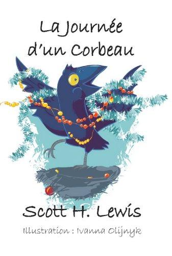 Couverture du livre La Journée D'un Corbeau