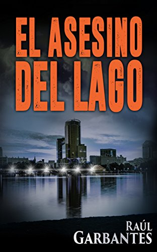 El Asesino del Lago (El caso de Blue Lake nº 1)