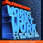 Words That Work | Dr. Frank Luntz