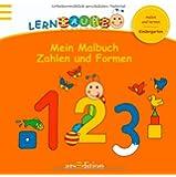 Lernraupe - Mein Malbuch Zahlen und Formen (Kindergarten-Lernraupe)