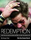 img - for Redemption: How the All Blacks Defied History to Win the World Cup book / textbook / text book