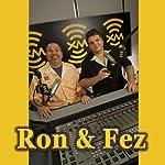 Ron & Fez, June 3, 2008 | Ron & Fez